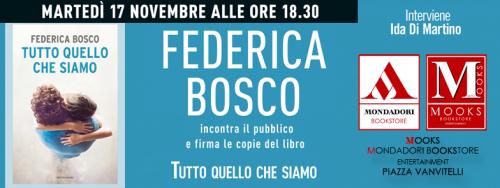 Locandina - Tutto quello che siamo di Federica Bosco presso la libreria Mondadori Mooks