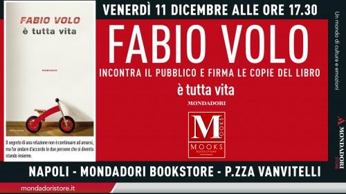 Locandina dell'evento è tutta vita di Fabio Volo presso la libreria MOOKS Mondadori