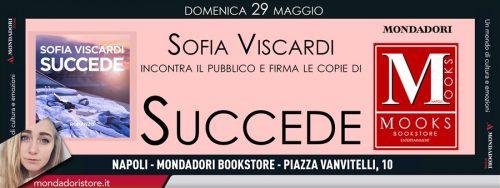Sofia Viscardi - SUCCEDE